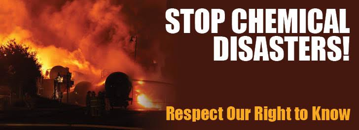 Stop Chemical Disasters! Respect Our Right to Know